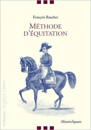 Méthode d'équitation basée sur de nouveaux principes - mazeto square - 9782919229413 -