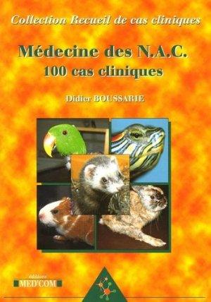 Médecine des NAC : 100 cas cliniques - med'com - 9782951628984 -
