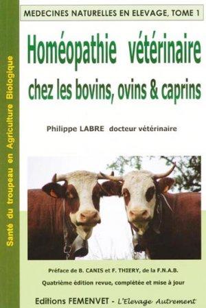 Homéopathie vétérinaire chez les bovins, ovins et caprins Tome 1 - femenvet - 9782951651500 -