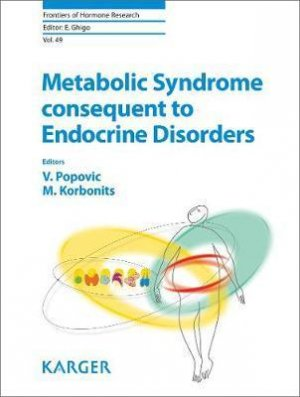 Metabolic Syndrome Consequent to Endocrine Disorders - karger - 9783318063349 -
