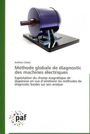 Méthode globale de diagnostic des machines électriques - presses académiques francophones - 9783838175522 -