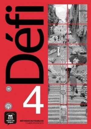 Méthode de français Défi 4. Cahier d'exercices B2 - Difusión Centro de Investigación y publicaciones de idiomas - 9788417249687 -