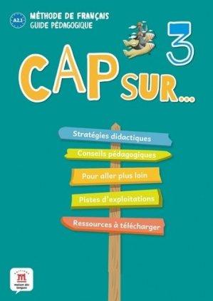 Méthode de Français Cap sur 3 Niveau A 2.1 - Difusión Centro de Investigación y publicaciones de idiomas - 9788417260859 -