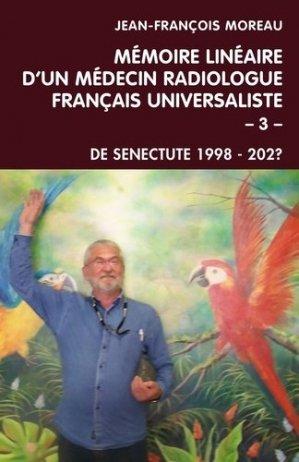 Mémoire linéaire d'un médecin radiologue français universaliste - librinova - 9791026252900 -