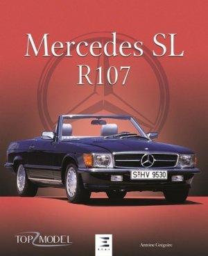Mercedes SL type R107 - etai - editions techniques pour l'automobile et l'industrie - 9791028301446 -