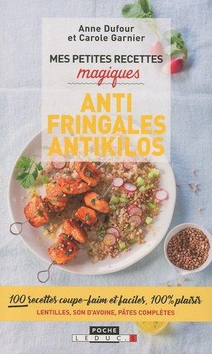 Mes petites recettes magiques antifringales et antikilos - leduc - 9791028503635 -