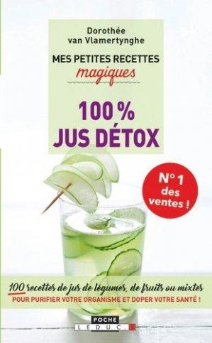 Mes petites recettes magiques 100% jus détox - leduc - 9791028510299 -