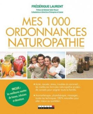 Mes 1000 ordonnances naturopathie - leduc - 9791028513849