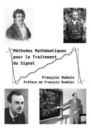 Méthodes mathématiques pour le Traitement du Signal - Bookelis - 9791035902735 -