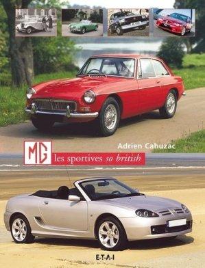 Mg, les sportives so british - etai - editions techniques pour l'automobile et l'industrie - 9782726894903 -