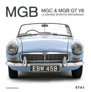 MGB MGC & MGB GT V8 - etai - editions techniques pour l'automobile et l'industrie - 9782726896006 -