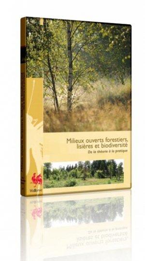 Milieux ouverts forestiers, lisières et biodiversité - spw - 2223741350717 -