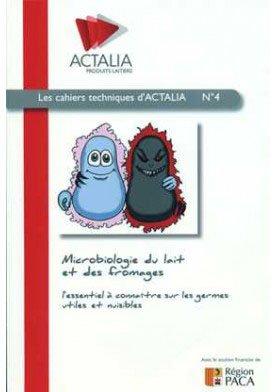 Microbiologie du lait et des fromages - actalia - 9782954571614 -