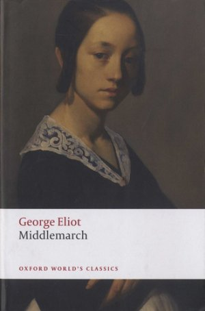 Middlemarch - oxford - 9780198815518