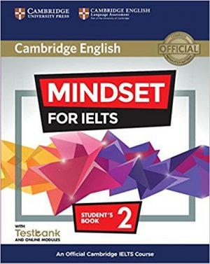 Mindset for IELTS Level 2 - Student's Book with Testbank and Online Modules An Official Cambridge IELTS Course - cambridge - 9781316640159 -