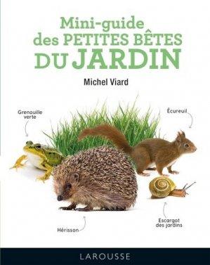 Mini-guide des petites bêtes du jardin - Larousse - 9782035994820 -