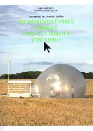 Microarchitectures nomades pour les oubliés d'Internet - gallimard editions - 9782072864742 -