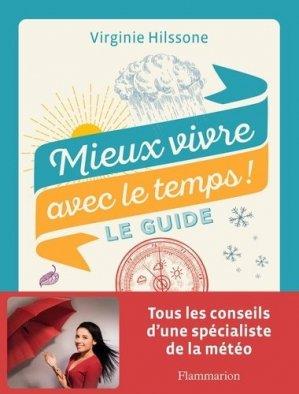 Mieux vivre avec le temps ! - Flammarion - 9782081506350 - livre médecine 2020, livres médicaux 2021, livres médicaux 2020, livre de médecine 2021