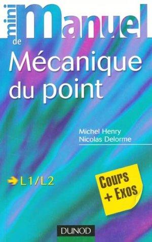 Mini Manuel de Mécanique du point - dunod - 9782100518135 -