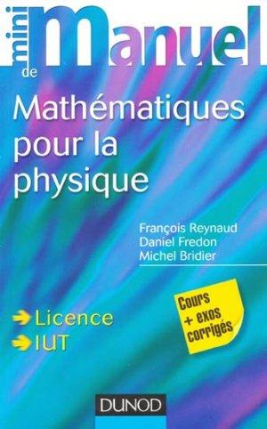 Mini Manuel de Mathématiques pour la Physique - dunod - 9782100582655 -