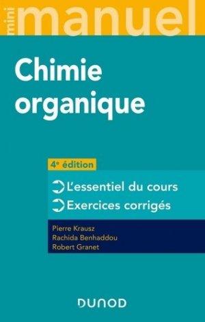 Mini manuel de Chimie organique - 4e éd. - dunod - 9782100811687 -