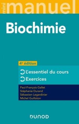 Mini Manuel de Biochimie - 4e éd. - dunod - 9782100811724 -