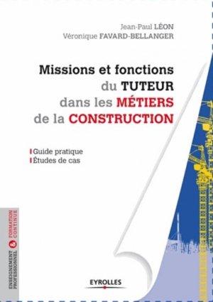 Missions et fonctions du tuteur dans les métiers de la construction - eyrolles - 9782212138535 -