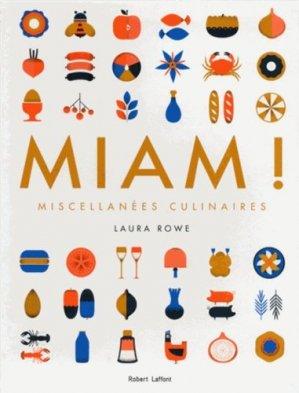 Miam ! Miscellanées culinaires - Robert Laffont - 9782221187623 -
