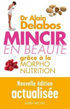 Mincir en beauté grace à la morpho-nutrition - albin michel - 9782226245649 -