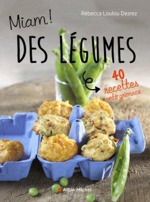 Miam ! Des légumes ! - albin michel - 9782226322432 -