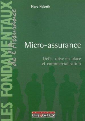 Micro-assurance. Défis, mise en place et commercialisation - dalloz - 9782247066483 -