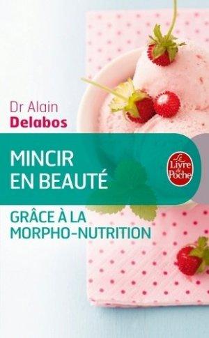 Mincir en beauté grâce à la morpho-nutrition (nouvelle édition) - le livre de poche - lgf librairie generale francaise - 9782253187585 - https://fr.calameo.com/read/005884018512581343cc0