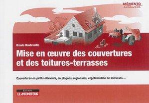 Mise en oeuvre couverture et des toitures-terrasses - le moniteur - 9782281119145 -