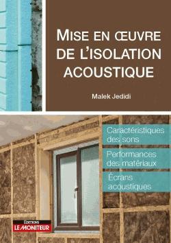 Mise en oeuvre de l'isolation acoustique - le moniteur - 9782281141559 -
