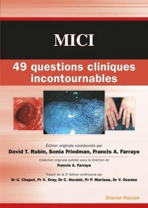 MICI : 49 questions cliniques incontournables - elsevier / masson - 9782294748462 -