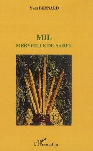 Mil, merveille du Sahel - l'harmattan - 9782296046368 -