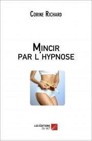 Mincir par l'hypnose - du net - 9782312010960 -