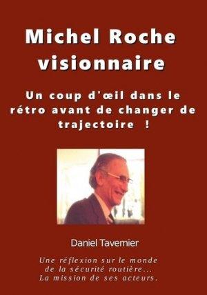 Michel Roche visionnaire - Books on Demand Editions - 9782322256433 -