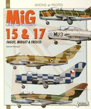 Mikoyan-Gourevitch Mig 15 & 17. Fagot, Midget & Fresco - Histoire et Collections - 9782352503293 -
