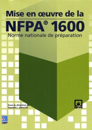 Mise en oeuvre de la NFPA 1600 - cnpp - 9782355050923 -