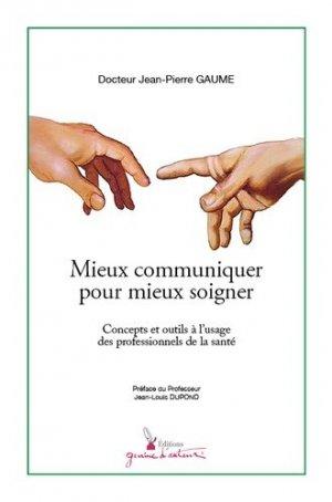 Mieux communiquer pour mieux soigner - graine d'auteur - 9782356630681 -