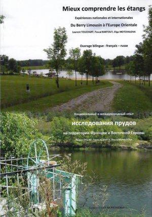 Mieux comprendre les étangs, Du Berry Limousin à l'Europe Orientale - les monedieres - 9782363401175 -