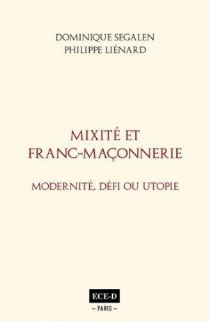 Mixité et Franc-Maçonnerie - Editions Champs Elysées-Deauville  - 9782379390258 -