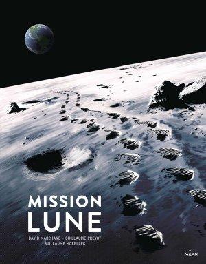 Mission Lune - Une odyssée humaine - milan - 9782408008451 -