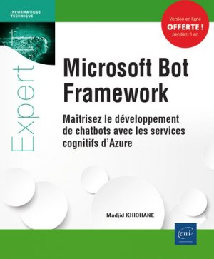 Microsoft Bot Framework - eni - 9782409019869 -