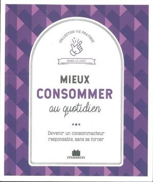 Mieux consommer - Massin - 9782707210944 -
