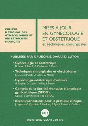 Mise à jour en gynécologie et obstétrique et techniques chirurgicales 2010 - vigot - 9782711404131 -