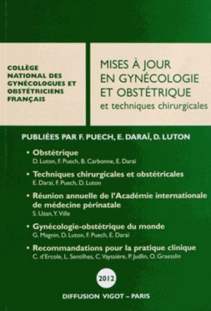 Mises à jour en gynécologie et obstétrique et techniques chirurgicales 2012 - cngof - 9782711404216 -