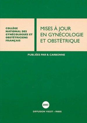 Mises à jour en gynécologie et obstétrique 2003 - vigot - 9782711481927 -