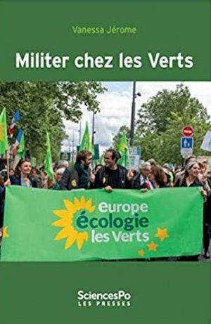 Militer chez les Verts - sciences po les presses - 9782724627558 -